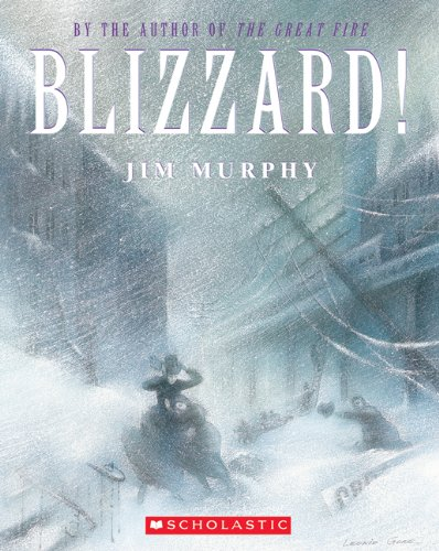 Blizzard: The Storm That Changed America 9780590673105