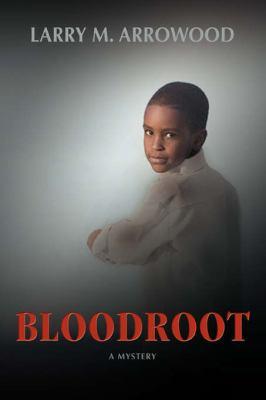 Bloodroot 9780595401789