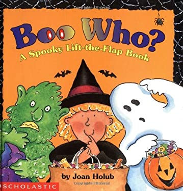 Boo Who? a Spooky Lift-The-Flap Book 9780590059053