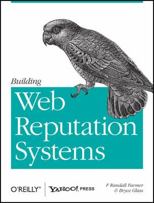 Building Web Reputation Systems 9780596159795