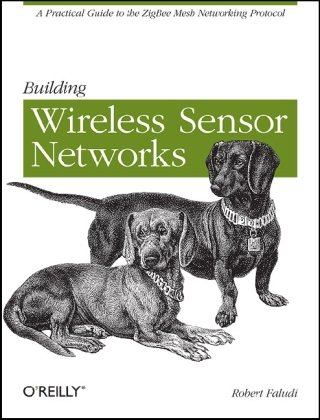 Building Wireless Sensor Networks 9780596807733