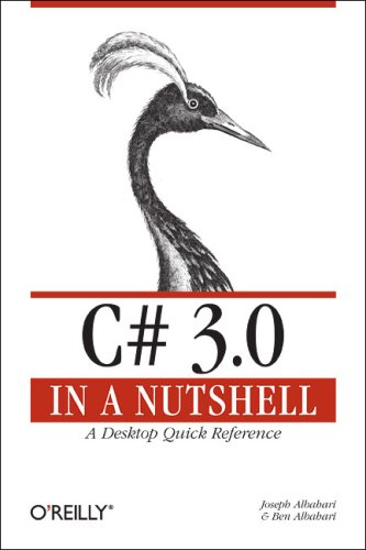 C# 3.0 : A Desktop Quick Reference - 3rd Edition