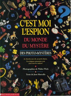 C'Est Moi L'Espion Du Monde Du Mystere 9780590243179