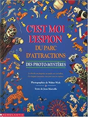 C'Est Moi L'Espion Du Parc D'Attractions: Des Photo-Mysteres