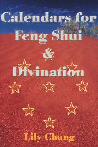 Calendars for Feng Shui & Divination 9780595133659