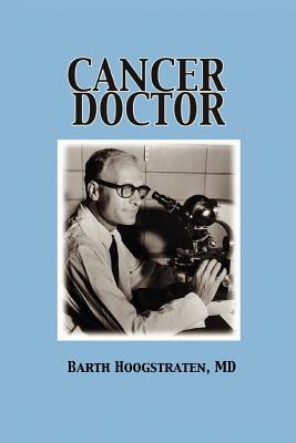 Cancer Doctor 9780595360109