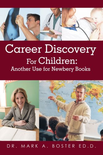 Career Discovery for Children: Another Use for Newbery Books 9780595436170
