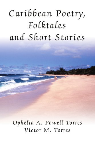 Caribbean Poetry, Folktales and Short Stories 9780595332571