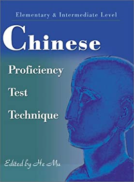 Chinese Proficiency Test Technique: Elementary & Intermediate Level 9780595163090