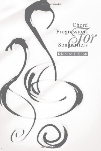 Chord Progressions for Songwriters 9780595263844