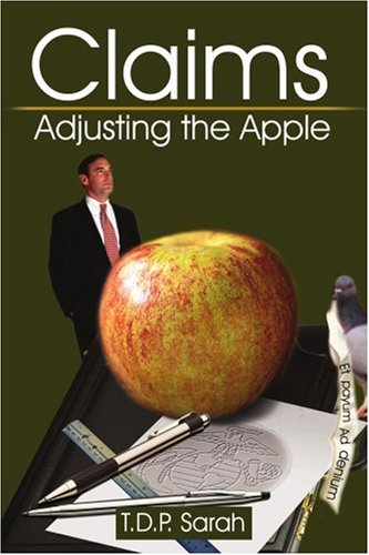 Claims: Adjusting the Apple 9780595223084