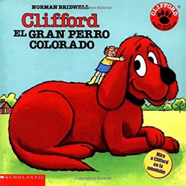 Clifford, El Gran Perro Colorado 9780590413800