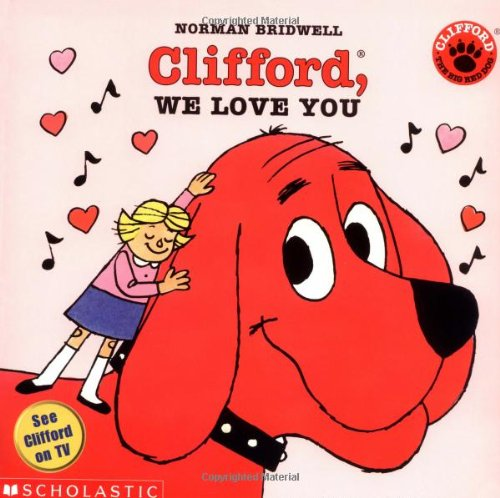 Clifford, We Love You 9780590438438