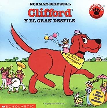 Clifford and the Big Parade (Cliffo Rd y El Gran Desfile) 9780590506632