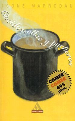Cocidos, Ollas y Pucheros 9780595151837