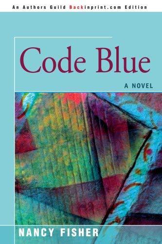 Code Blue 9780595448180