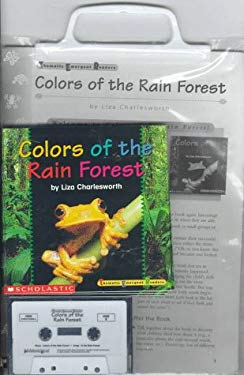 Colors of the Rain Forest [With Cassette] 9780590399524