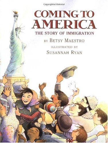 Coming to America: The Story of Immigration: The Story of Immigration 9780590441513