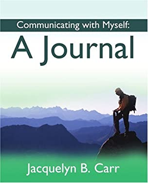 Communicating with Myself: A Journal 9780595189533