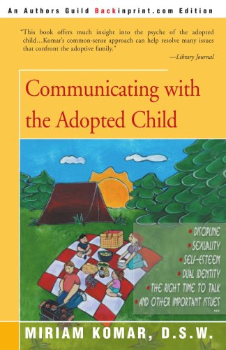 Communicating with the Adopted Child 9780595091270