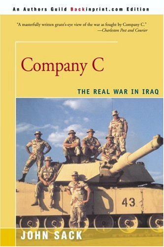 Company C: The Real War in Iraq 9780595008131
