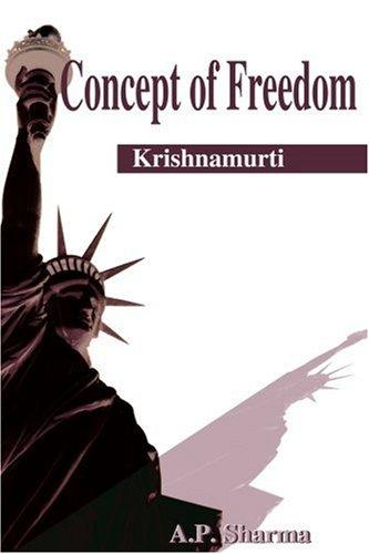 Concept of Freedom: Krishnamurti 9780595181513