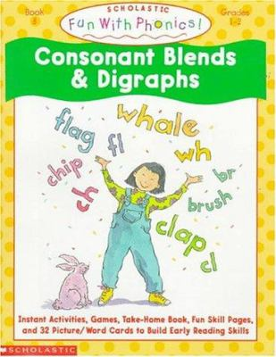 Consonant Blends and Digraphs 9780590764957