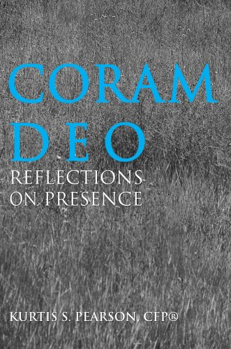 Coram Deo: Reflections on Presence 9780595348343