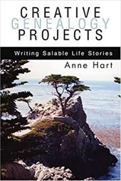 Creative Genealogy Projects: Writing Salable Life Stories 2148858