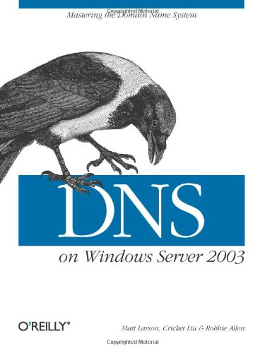 DNS on Windows Server 2003 9780596005627