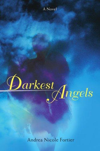 Darkest Angels 9780595470433