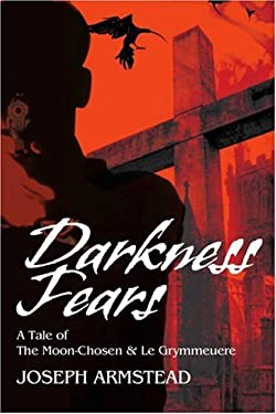 Darkness Fears: A Tale of the Moon-Chosen 9780595263158
