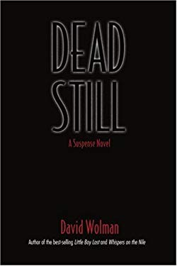 Dead Still: A Suspense Novel 9780595396689