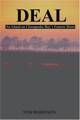 Deal: An Island on Chesapeake Bay's Eastern Shore 9780595210718