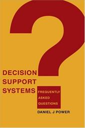 Decision Support Systems: Frequently Asked Questions 2151310