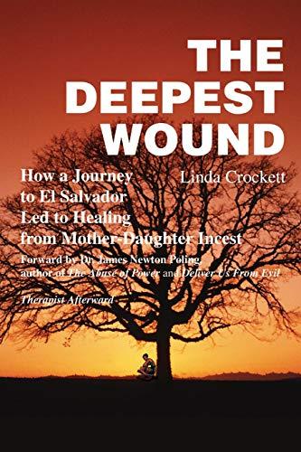 Deepest Wound 9780595199228