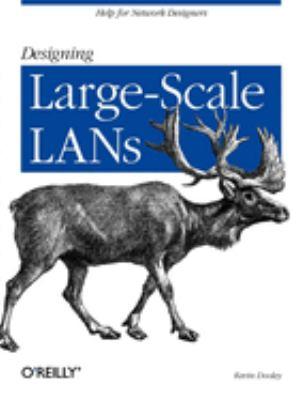 Designing Large Scale LANs 9780596001506
