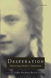 Desperation: Surviving Hitler's Intention 2160553