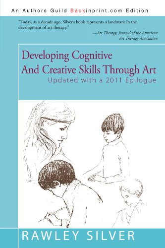 Developing Cognitive and Creative Skills Through Art: Programs for Children with Communication Disorders or Leaning Disabilities 9780595088867