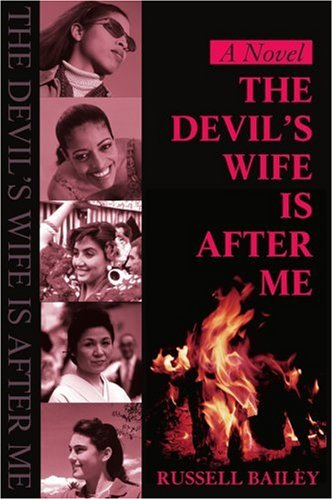 Devil's Wife is After Me - Bailey, Russell Lynn