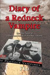 Diary of a Redneck Vampire: The True Story of a Rock and Roll Girl in a Boy's World