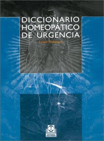 Diccionario Homeopatico de Urgencia 9780595211425