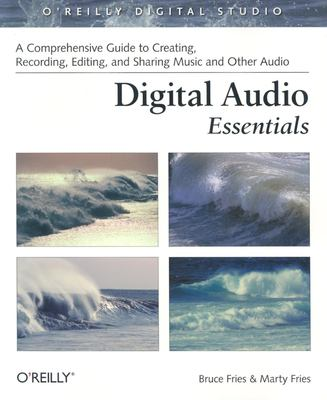 Digital Audio Essentials 9780596008567