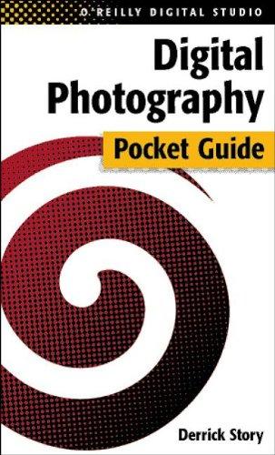 Digital Photography Pocket Guide 9780596004545