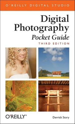 Digital Photography: Pocket Guide 9780596100155