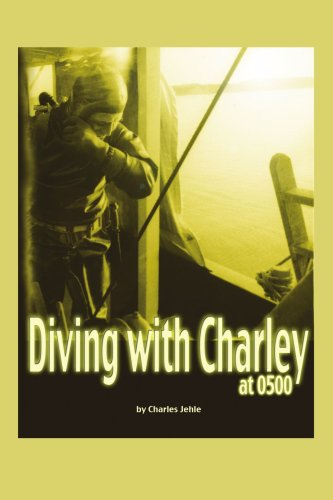 Diving with Charley at 0500 9780595448210