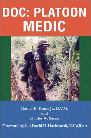Doc: Platoon Medic 9780595250516