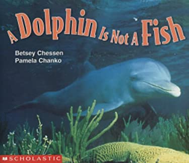 Dolphin Is Not a Fish 9780590638821