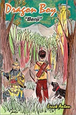 Dragon Boy 'Benji' 9780595197613