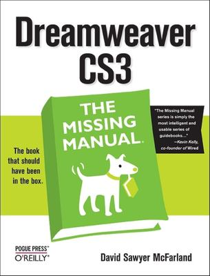 Dreamweaver CS3: The Missing Manual 9780596510435